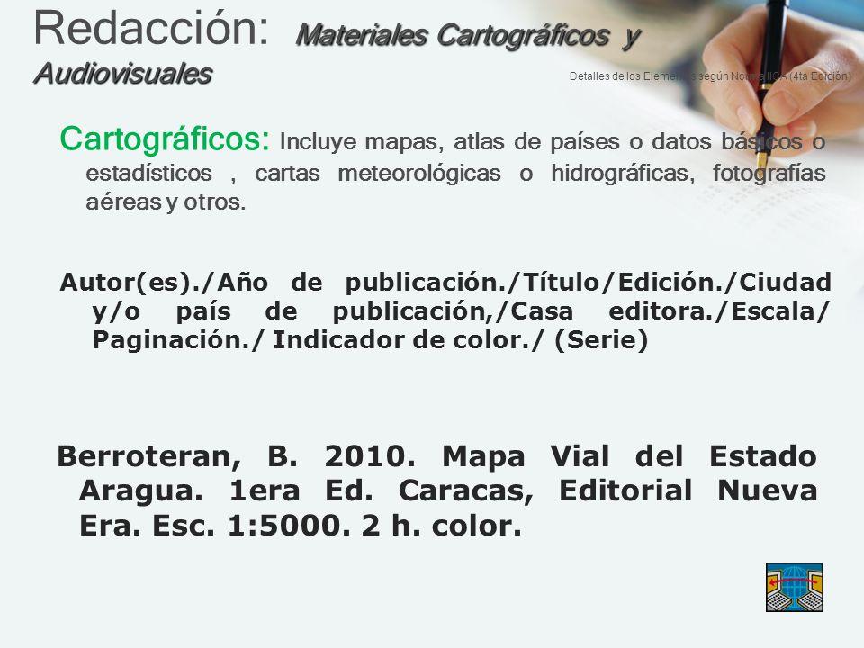 Redacción: Materiales Cartográficos y Audiovisuales