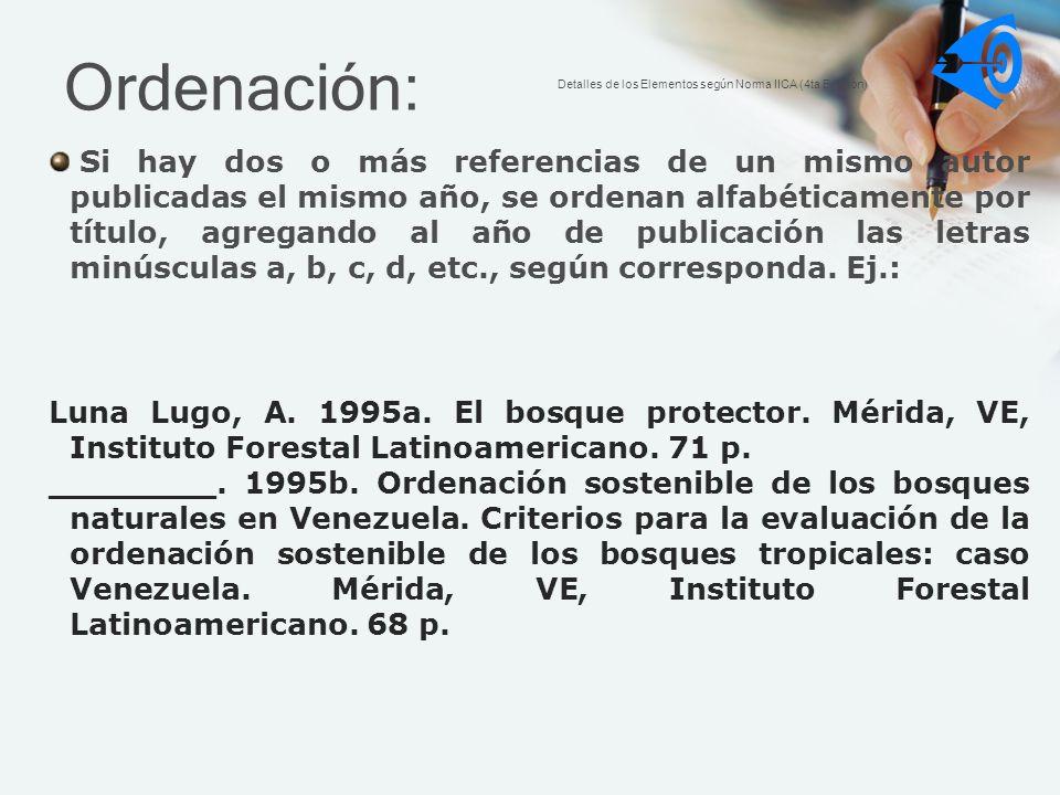 Ordenación: Detalles de los Elementos según Norma IICA (4ta Edición)