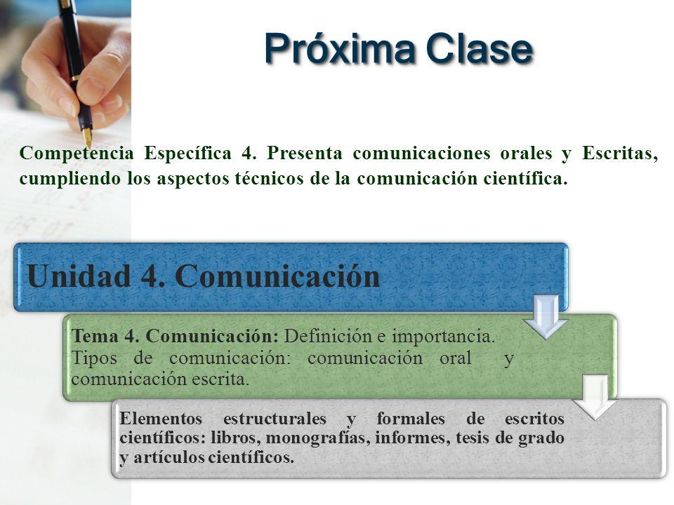 Próxima Clase Unidad 4. Comunicación