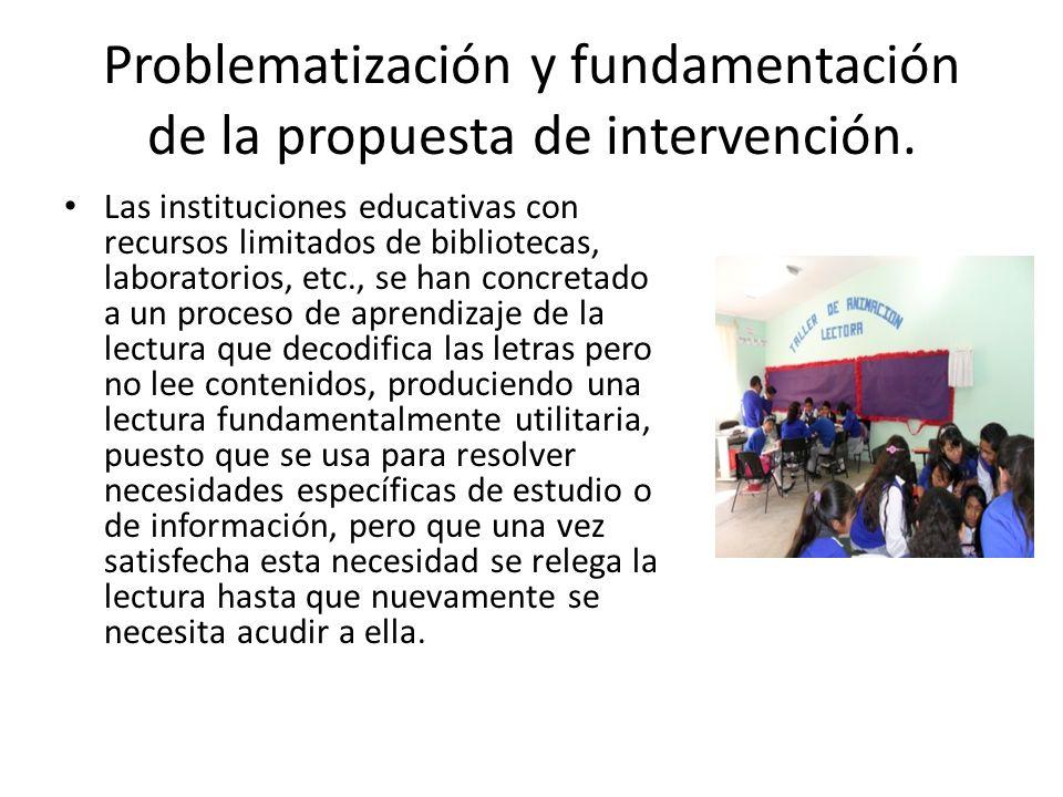 Problematización y fundamentación de la propuesta de intervención.