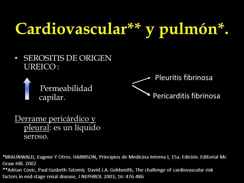 Cardiovascular** y pulmón*.