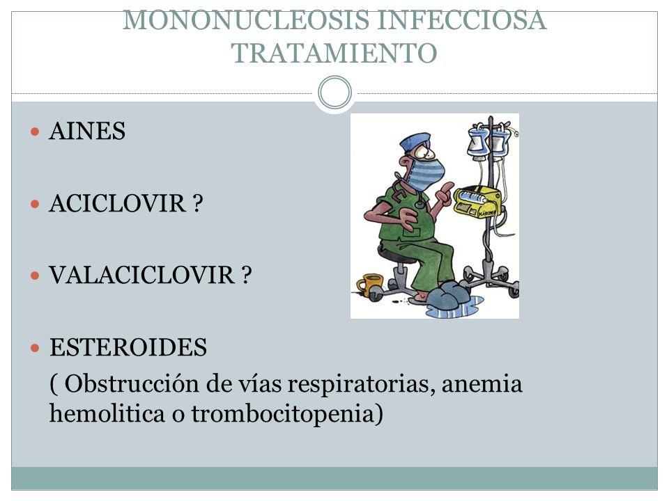 MONONUCLEOSIS INFECCIOSA TRATAMIENTO