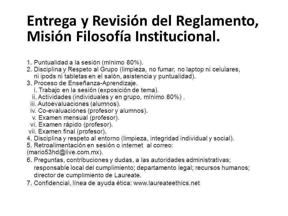 Entrega y Revisión del Reglamento, Misión Filosofía Institucional.