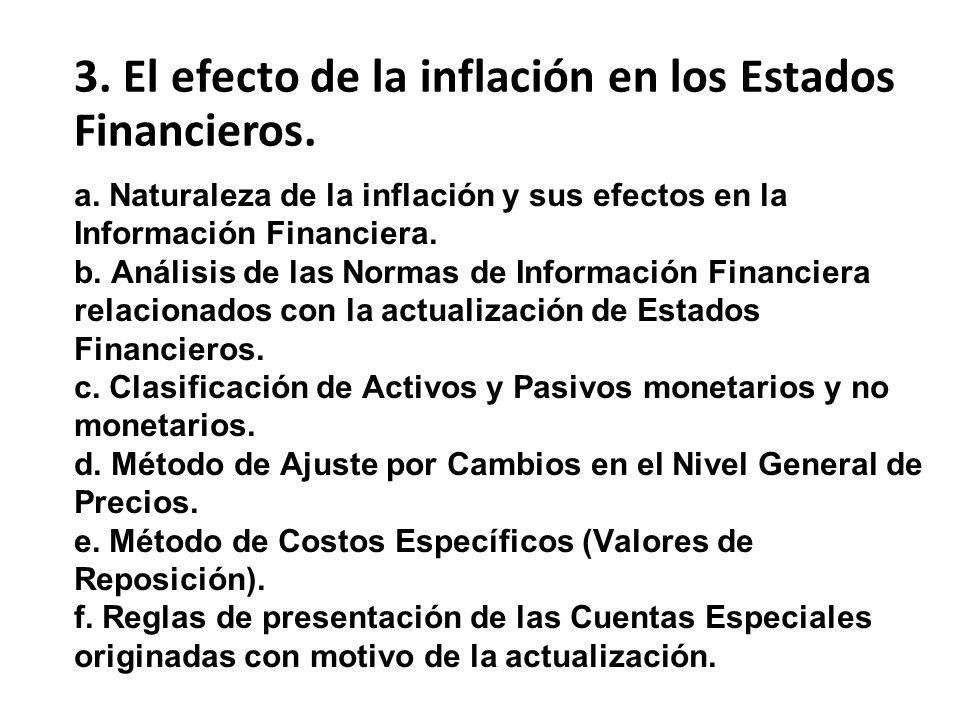 3. El efecto de la inflación en los Estados Financieros.