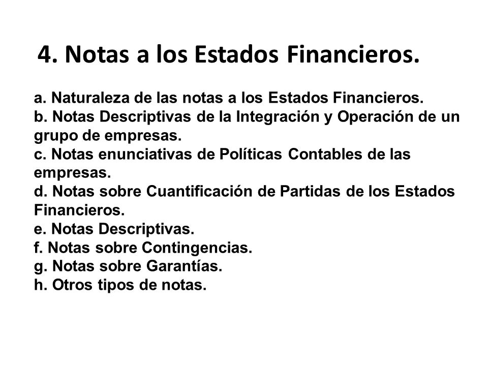 4. Notas a los Estados Financieros.