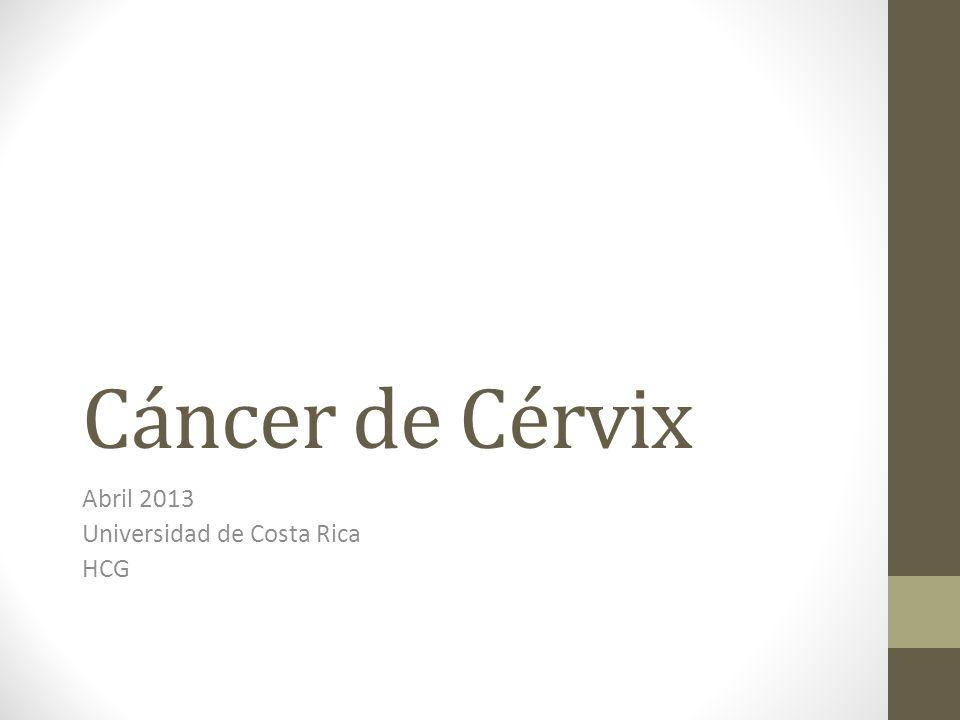 Abril 2013 Universidad de Costa Rica HCG