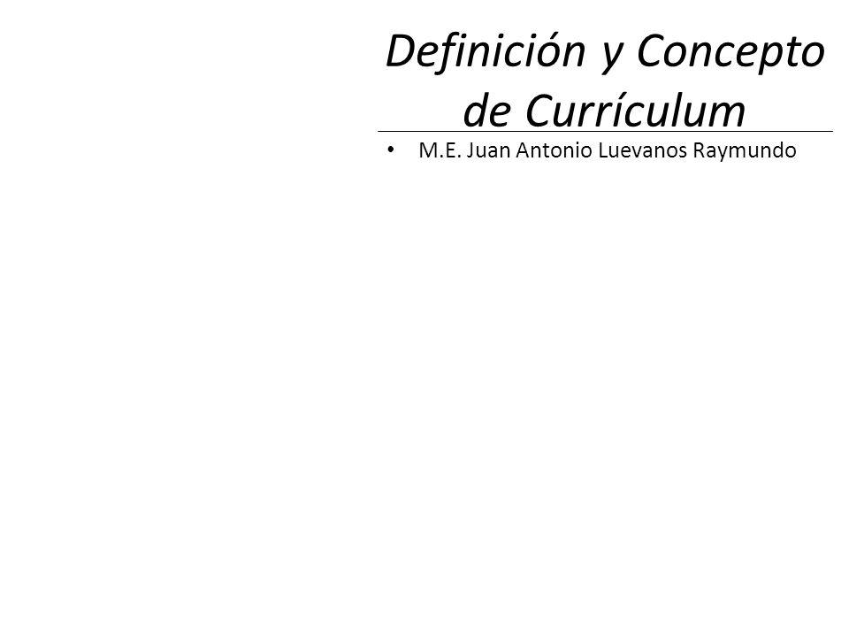 Definición y Concepto de Currículum