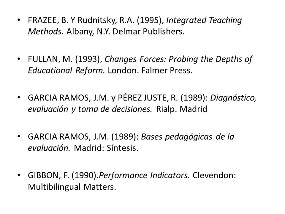 FRAZEE, B. Y Rudnitsky, R. A. (1995), Integrated Teaching Methods