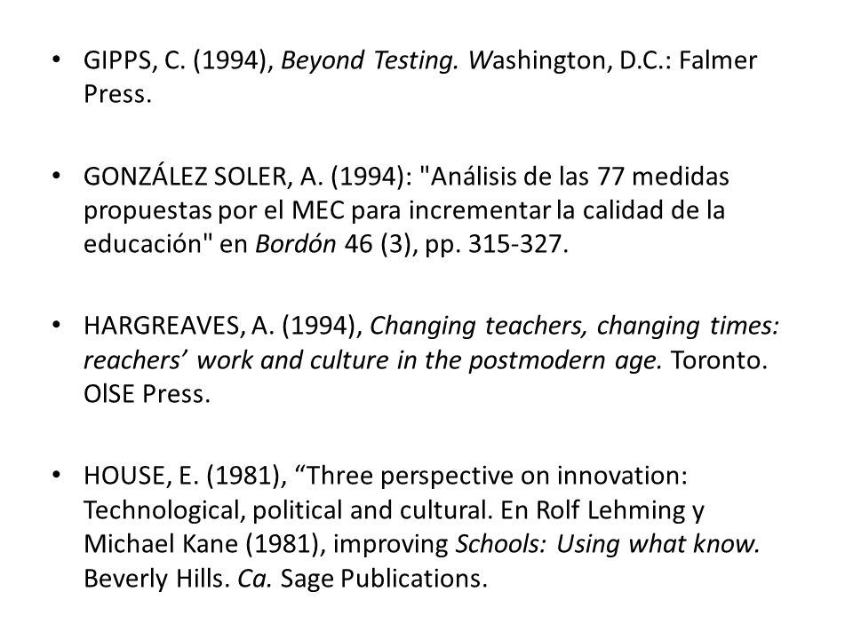 GIPPS, C. (1994), Beyond Testing. Washington, D.C.: Falmer Press.