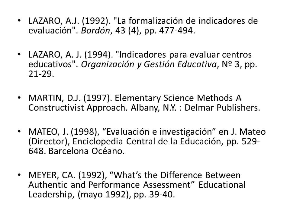 LAZARO, A. J. (1992). La formalización de indicadores de evaluación