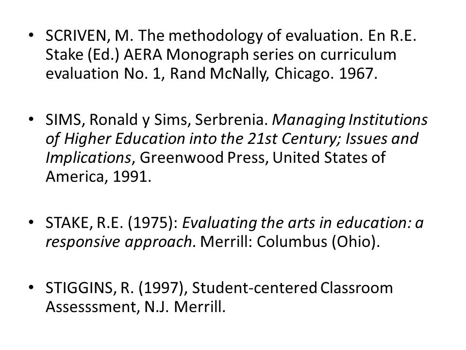 SCRIVEN, M. The methodology of evaluation. En R. E. Stake (Ed
