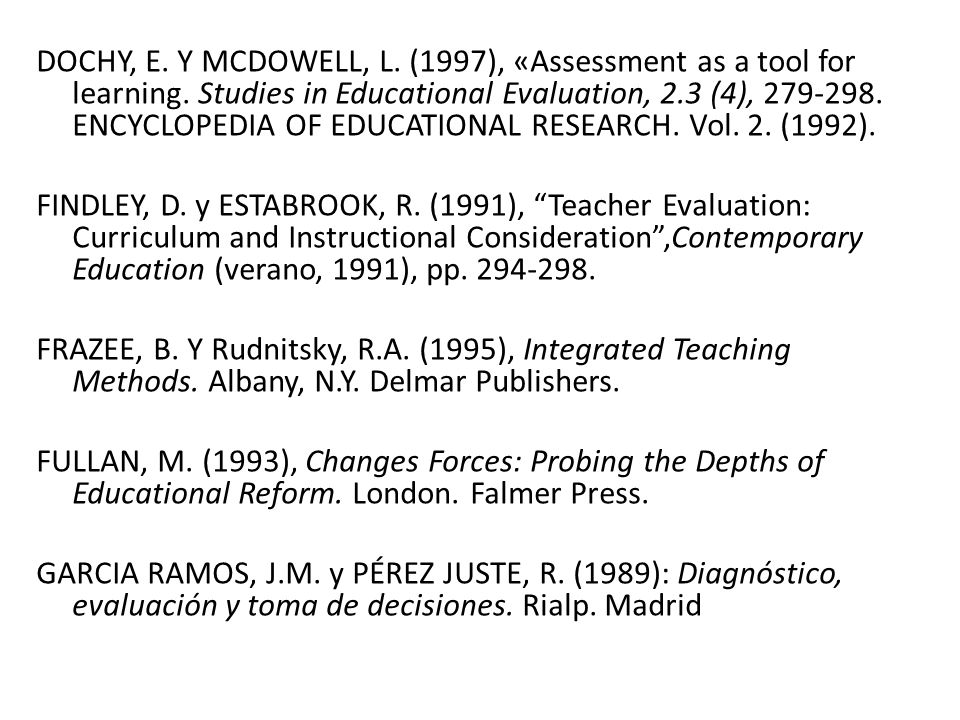 DOCHY, E. Y MCDOWELL, L. (1997), «Assessment as a tool for learning