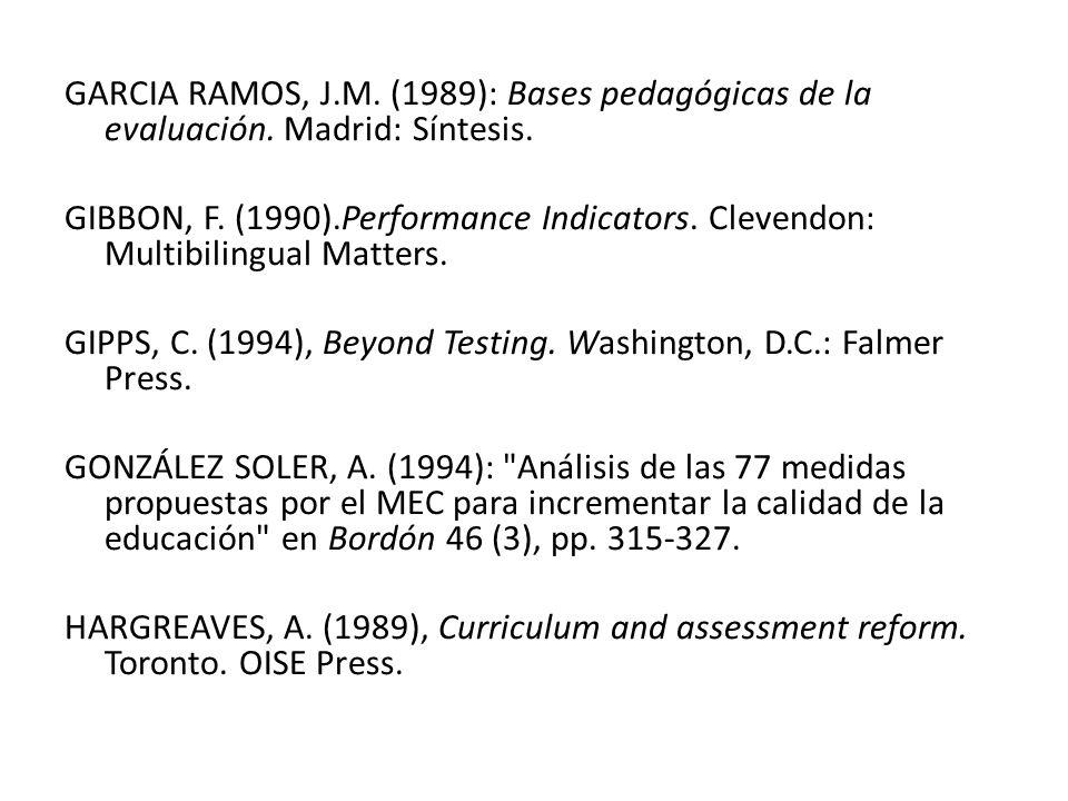 GARCIA RAMOS, J. M. (1989): Bases pedagógicas de la evaluación