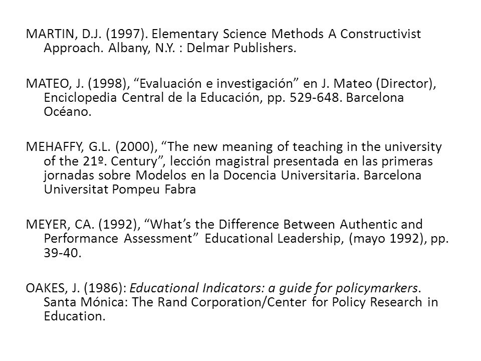 MARTIN, D.J. (1997). Elementary Science Methods A Constructivist Approach.