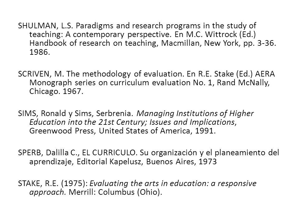 SHULMAN, L.S. Paradigms and research programs in the study of teaching: A contemporary perspective.