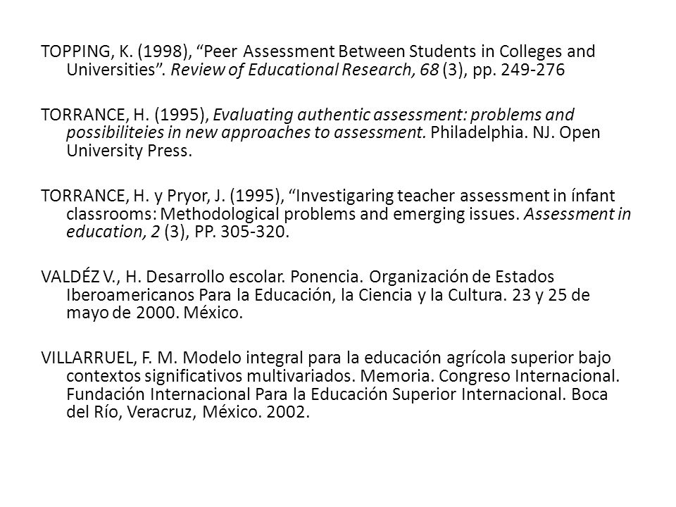 TOPPING, K. (1998), Peer Assessment Between Students in Colleges and Universities .