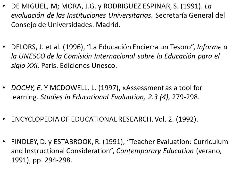 DE MIGUEL, M; MORA, J. G. y RODRIGUEZ ESPINAR, S. (1991)