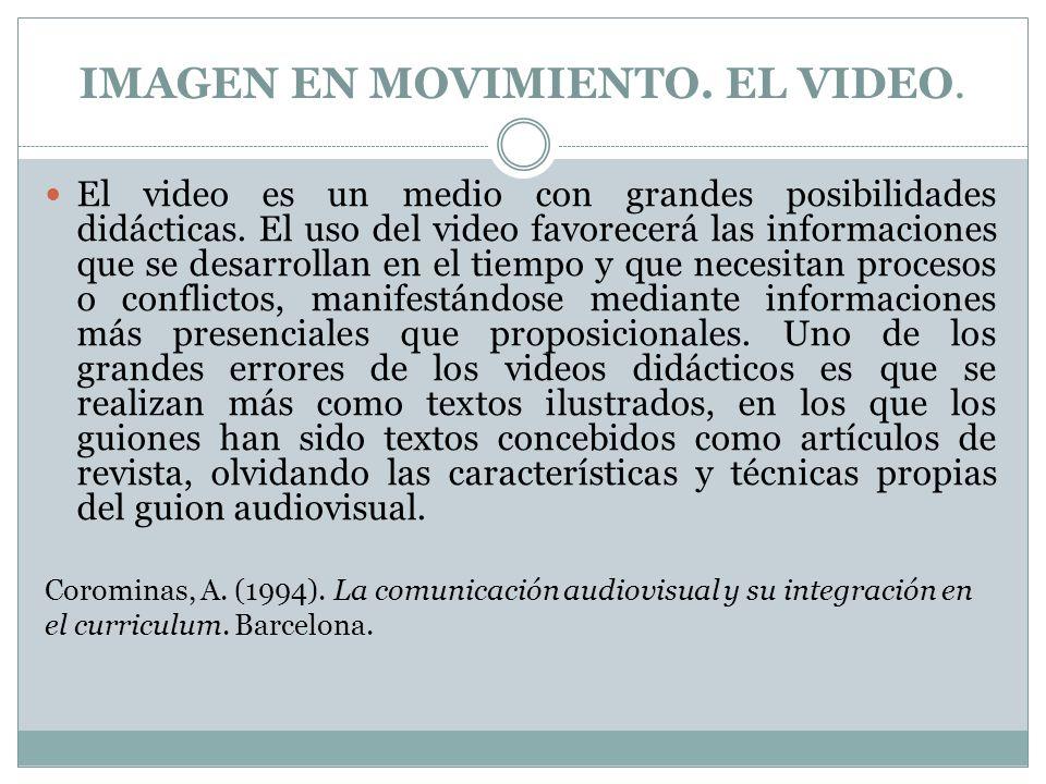 IMAGEN EN MOVIMIENTO. EL VIDEO.