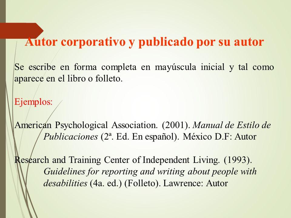 Autor corporativo y publicado por su autor