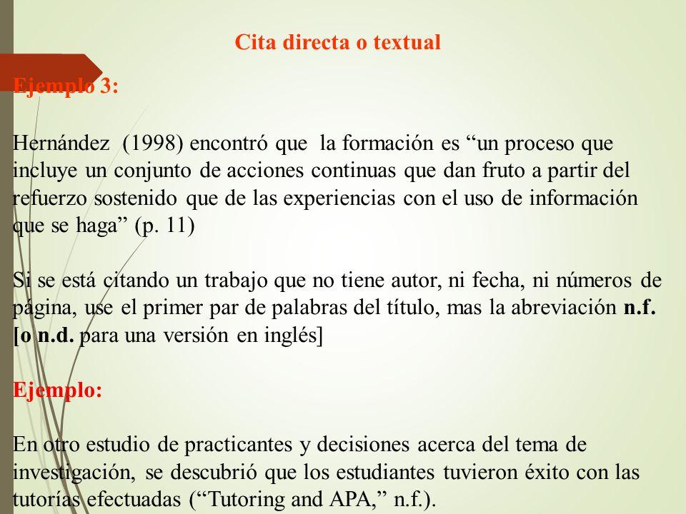 Cita directa o textual Ejemplo 3:
