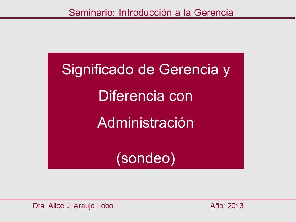 Significado de Gerencia y Diferencia con Administración
