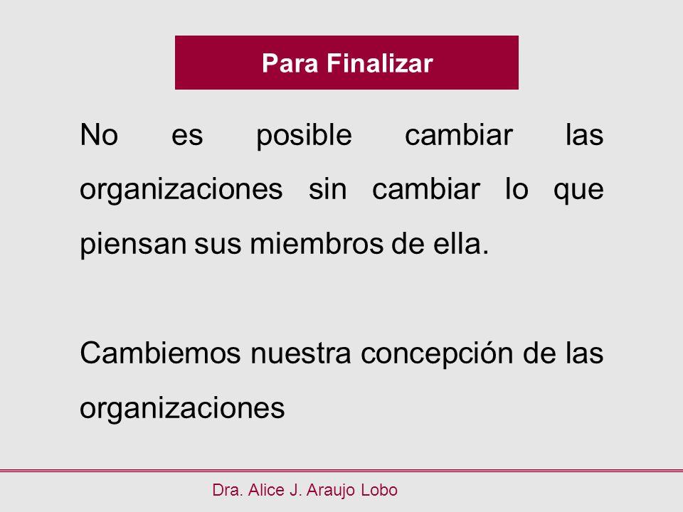 Cambiemos nuestra concepción de las organizaciones