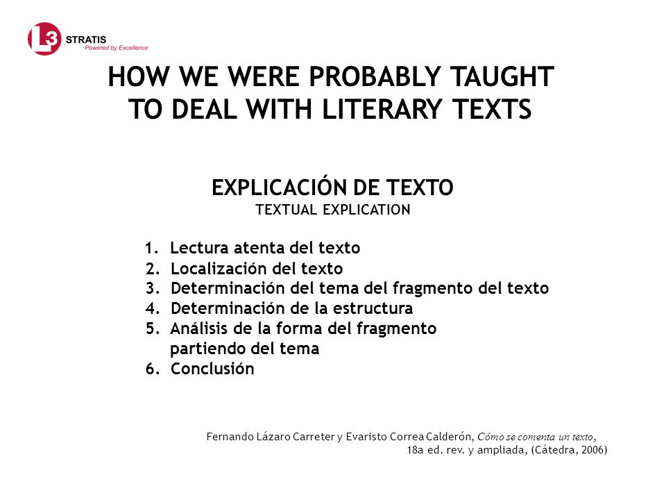 HOW WE WERE PROBABLY TAUGHT TO DEAL WITH LITERARY TEXTS