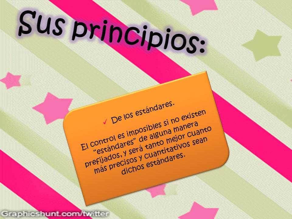 Sus principios: De los estándares.