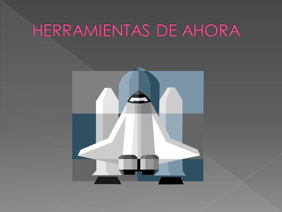 HERRAMIENTAS DE AHORA