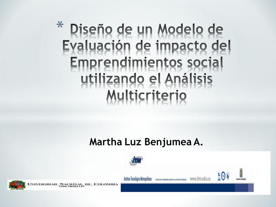 Diseño de un Modelo de Evaluación de impacto del Emprendimientos social utilizando el Análisis Multicriterio