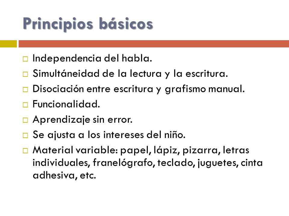 Principios básicos Independencia del habla.