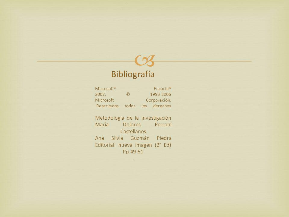 Bibliografía Microsoft® Encarta® 2007