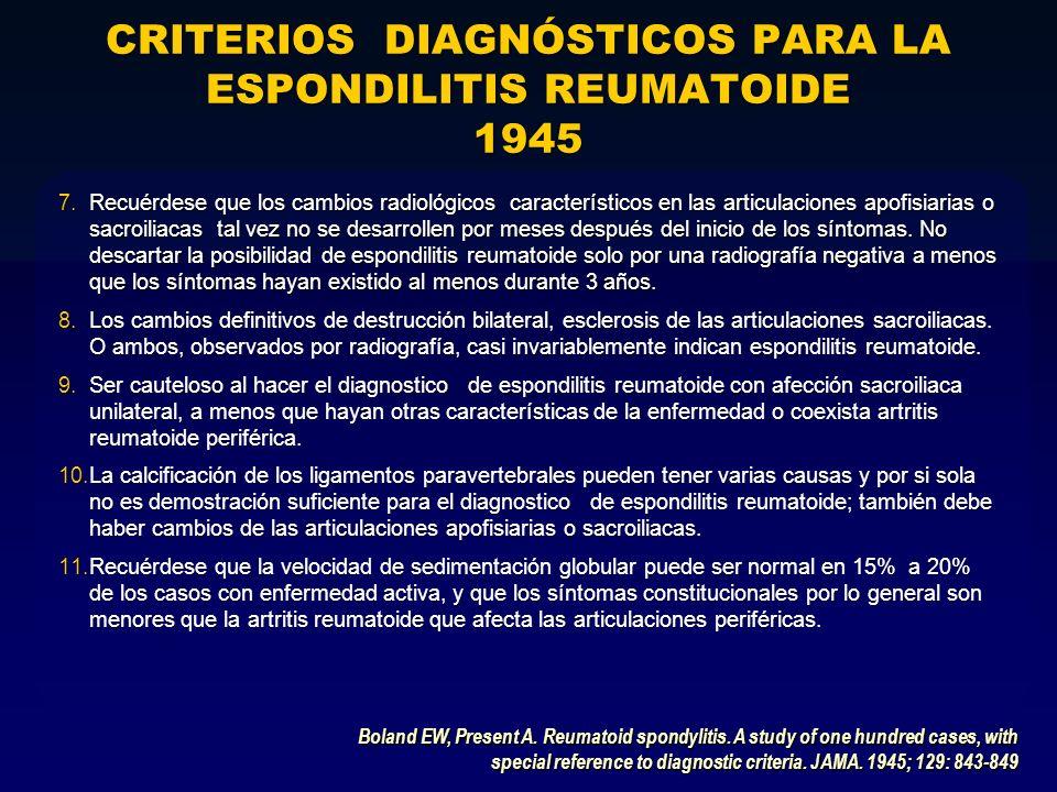 CRITERIOS DIAGNÓSTICOS PARA LA ESPONDILITIS REUMATOIDE 1945