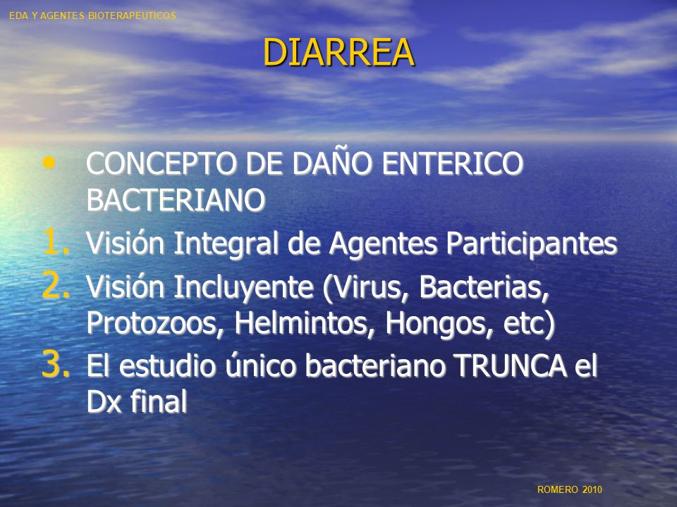 DIARREA CONCEPTO DE DAÑO ENTERICO BACTERIANO