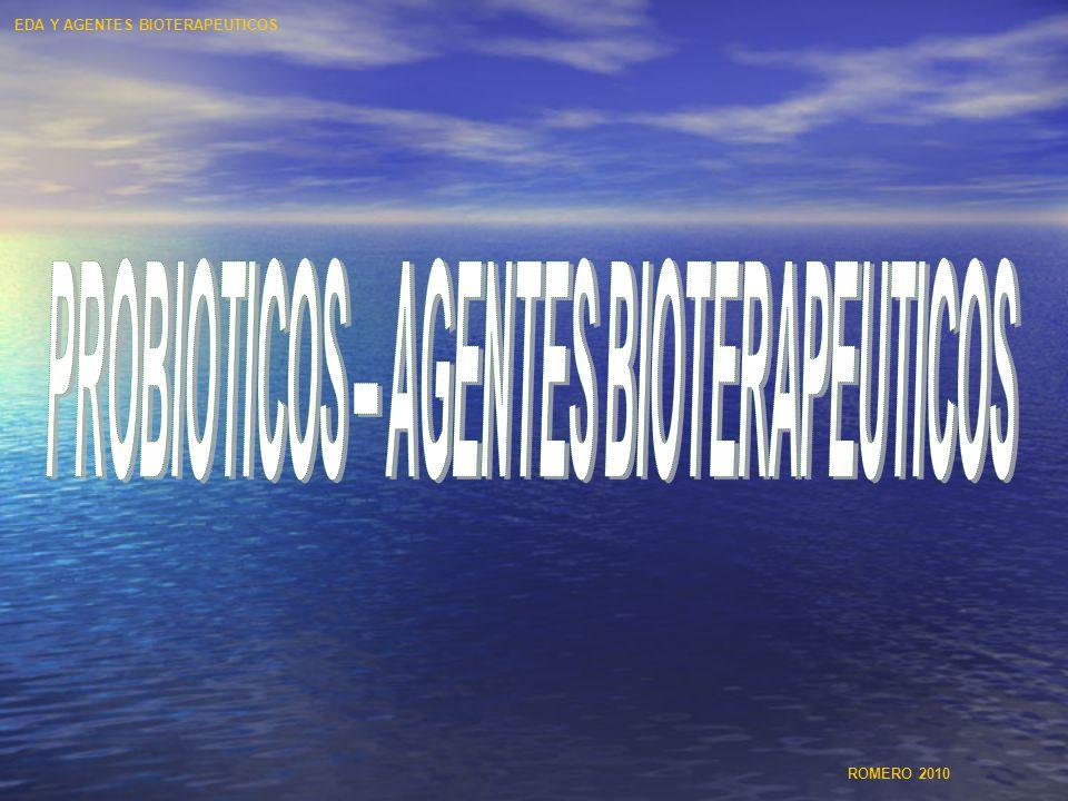 PROBIOTICOS – AGENTES BIOTERAPEUTICOS