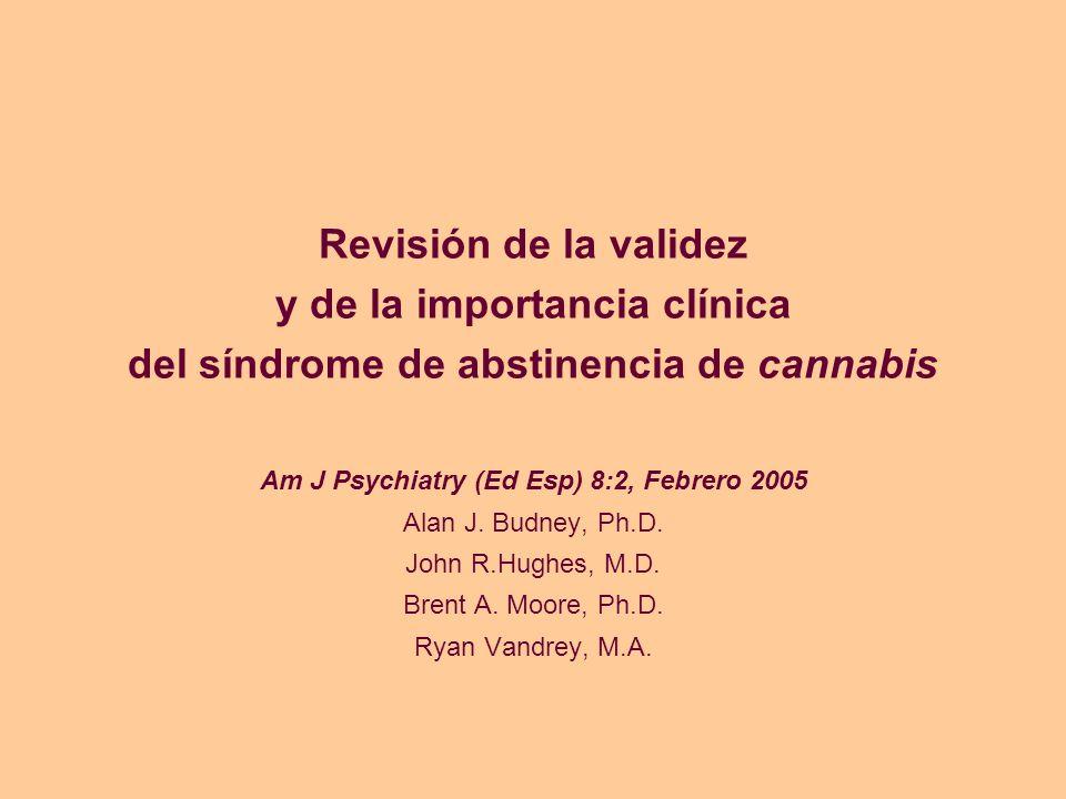 Revisión de la validez y de la importancia clínica del síndrome de abstinencia de cannabis
