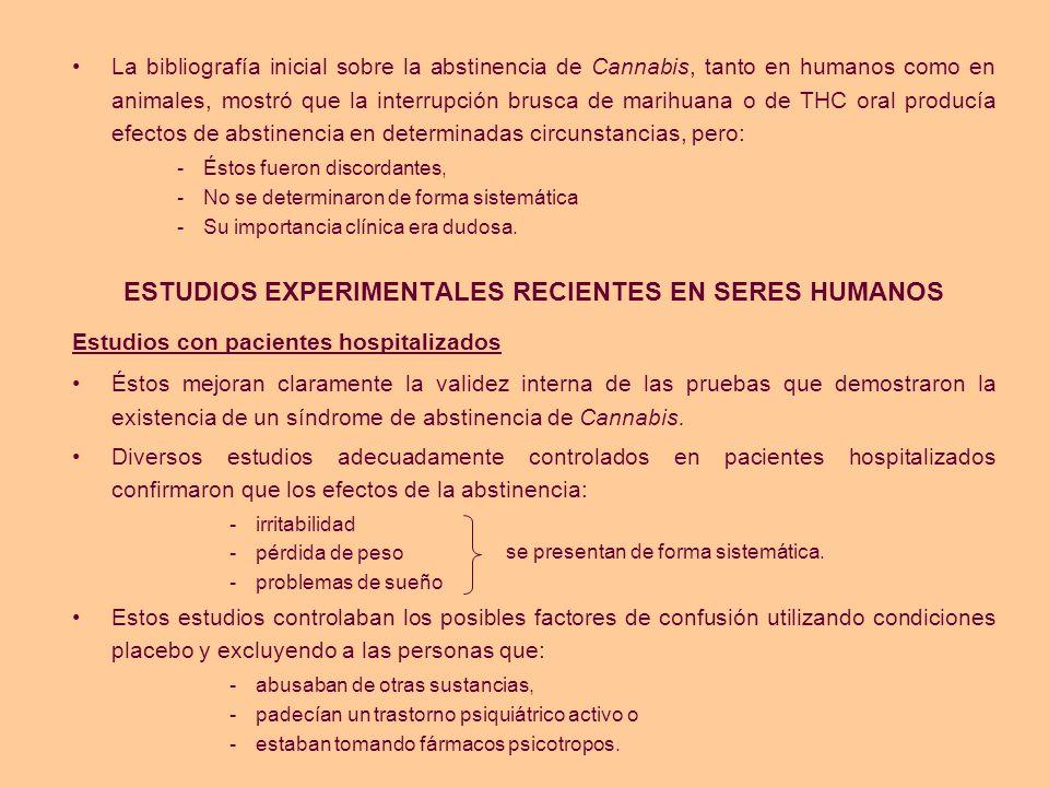 ESTUDIOS EXPERIMENTALES RECIENTES EN SERES HUMANOS