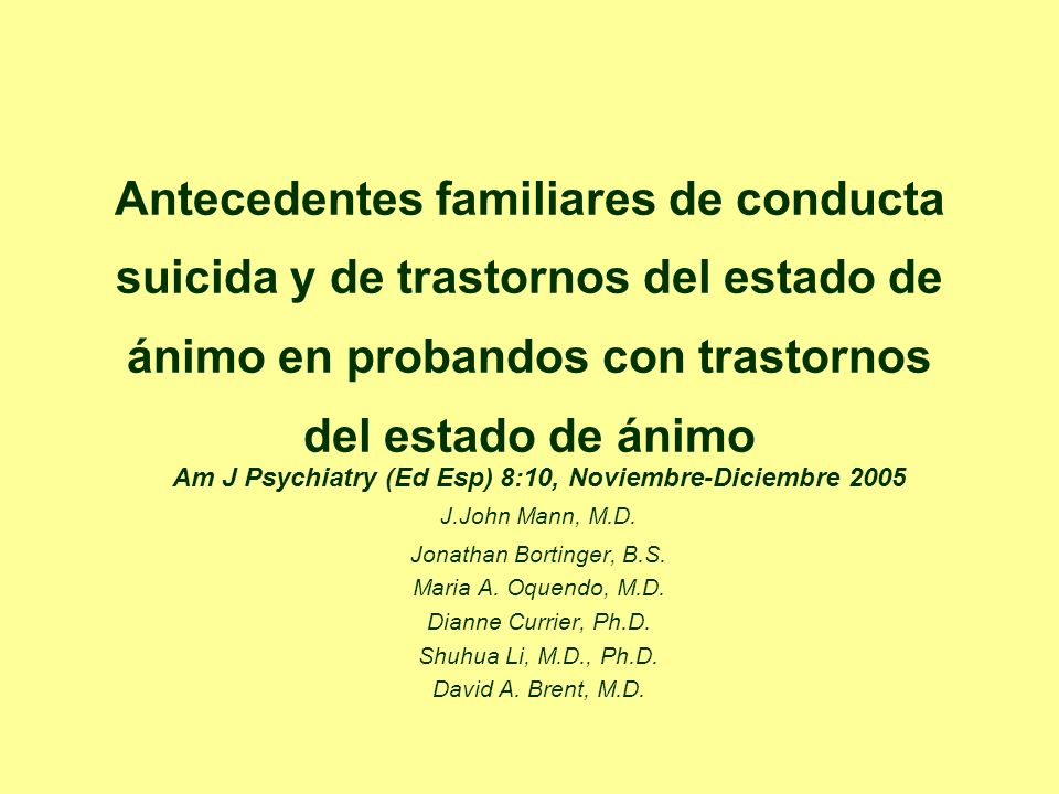 Antecedentes familiares de conducta suicida y de trastornos del estado de ánimo en probandos con trastornos del estado de ánimo