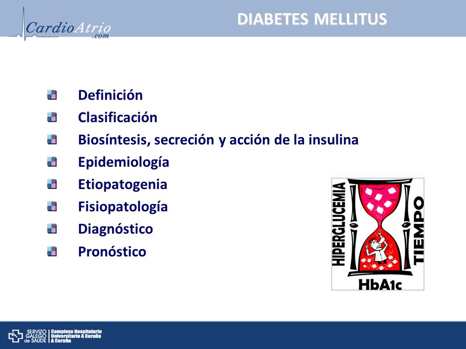 DIABETES MELLITUS Definición Clasificación