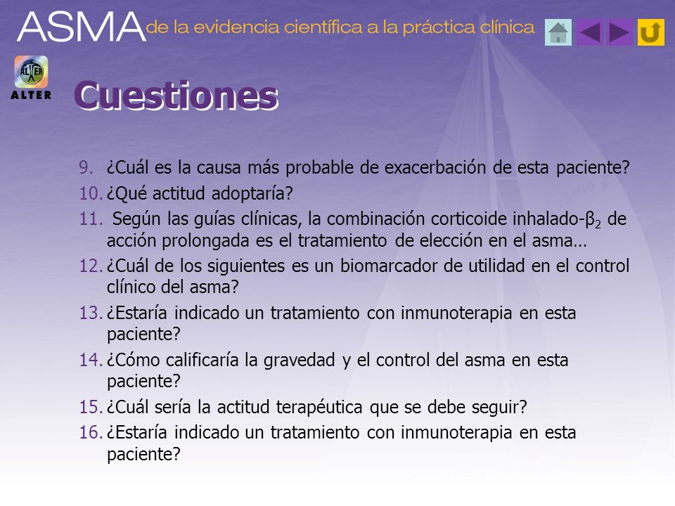 Cuestiones ¿Cuál es la causa más probable de exacerbación de esta paciente ¿Qué actitud adoptaría