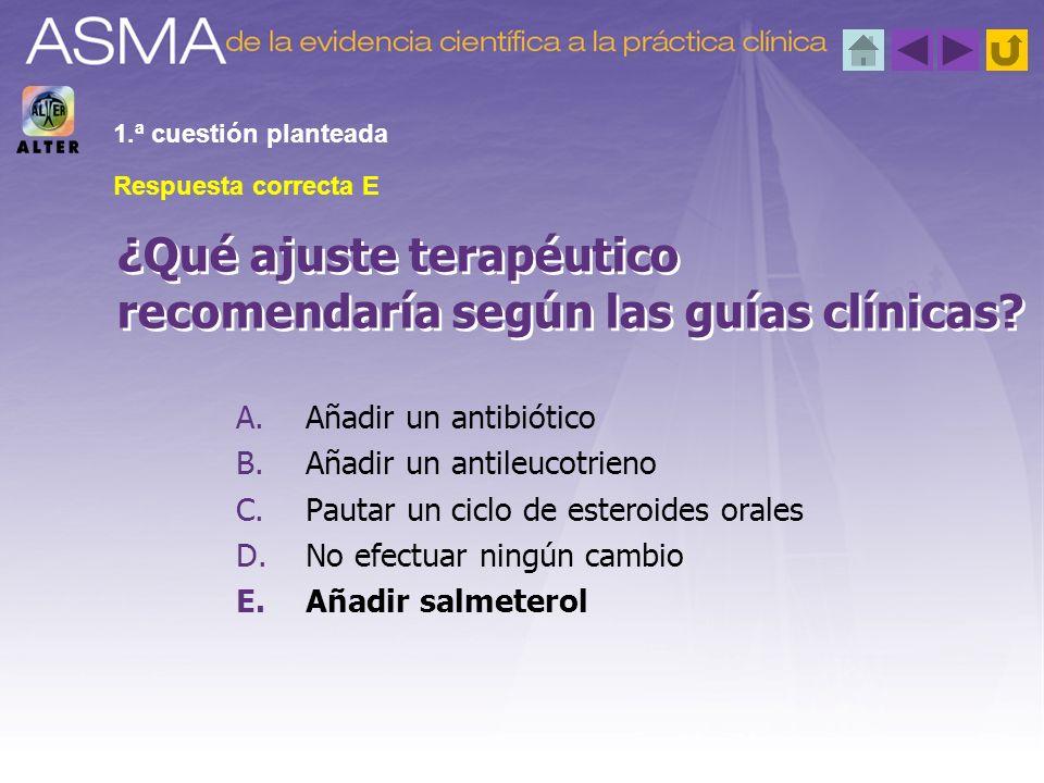 ¿Qué ajuste terapéutico recomendaría según las guías clínicas