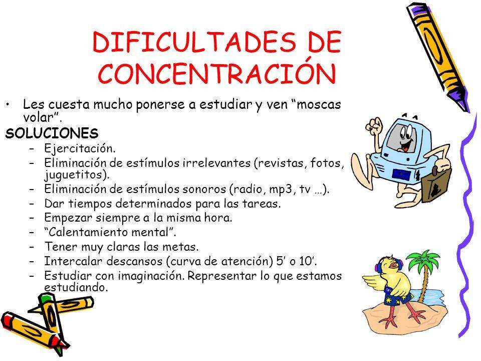 DIFICULTADES DE CONCENTRACIÓN