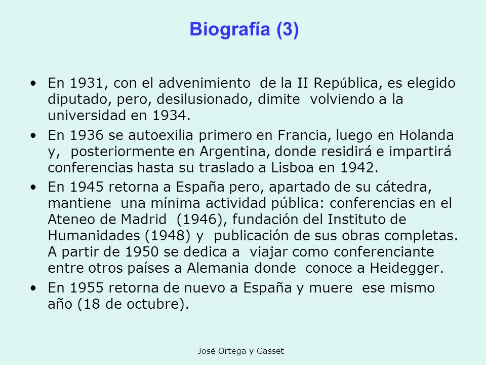 Biografía (3) En 1931, con el advenimiento de la II República, es elegido diputado, pero, desilusionado, dimite volviendo a la universidad en 1934.