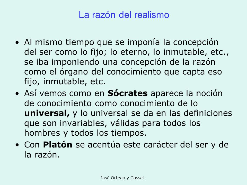 La razón del realismo
