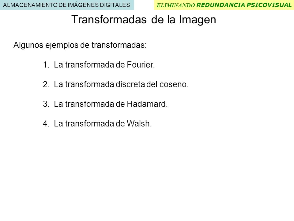 Transformadas de la Imagen