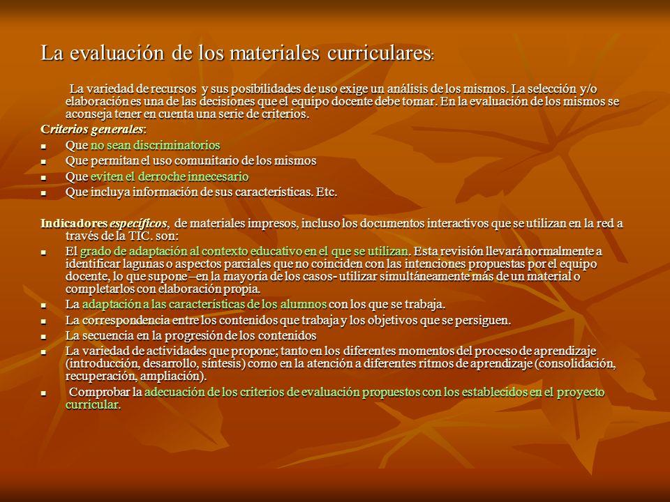La evaluación de los materiales curriculares: