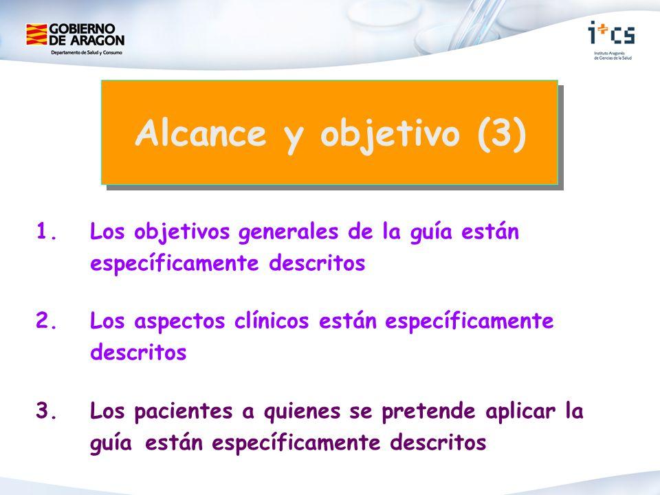 Alcance y objetivo (3) 1. Los objetivos generales de la guía están específicamente descritos.