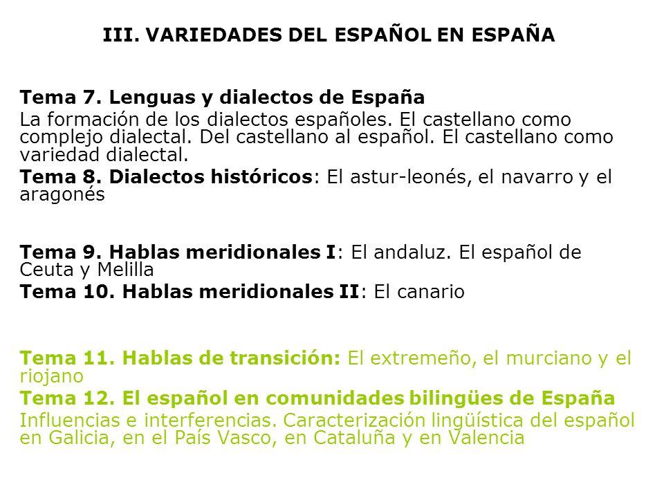 III. VARIEDADES DEL ESPAÑOL EN ESPAÑA
