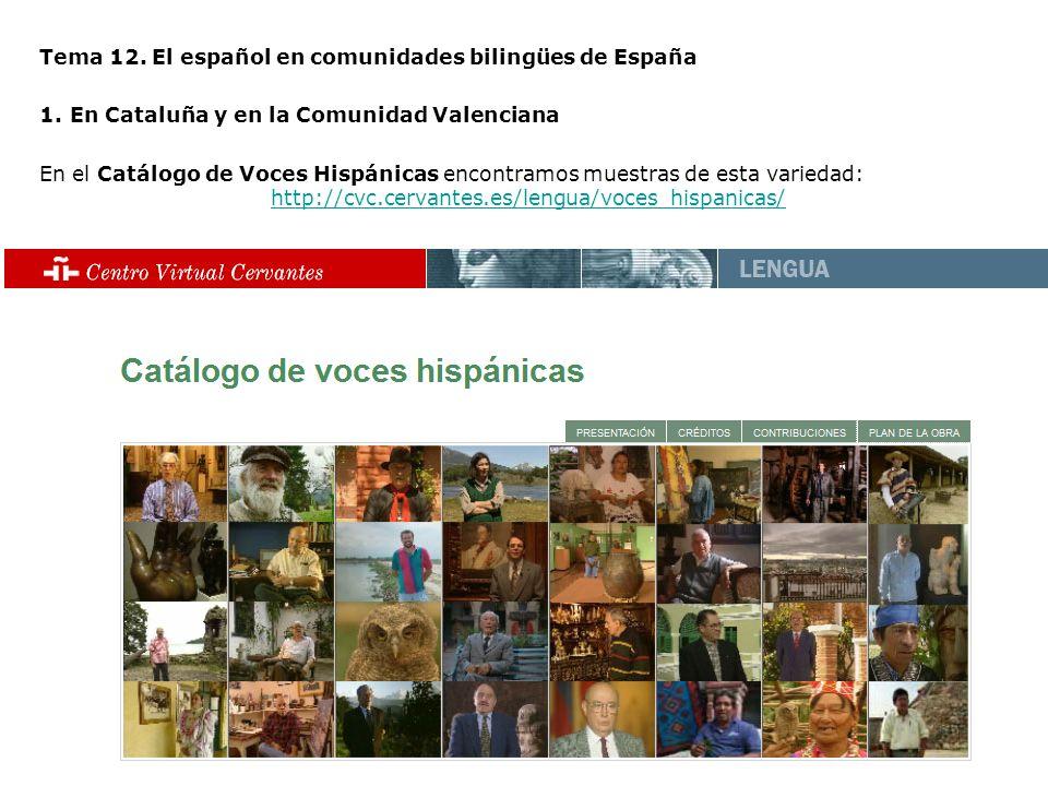 Tema 12. El español en comunidades bilingües de España
