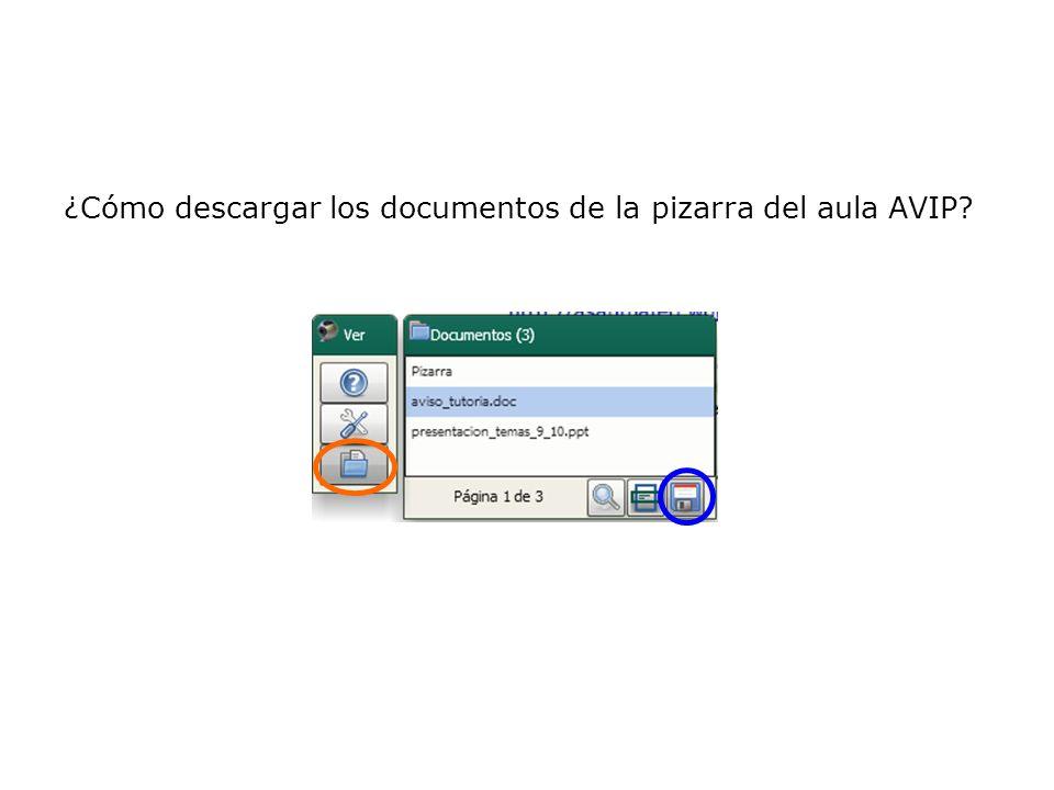 ¿Cómo descargar los documentos de la pizarra del aula AVIP
